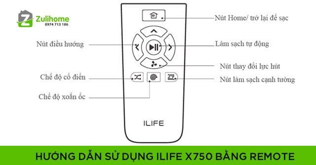 Hướng dẫn sử dụng ILIFE X750 bằng Remote